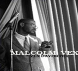 VEX DAVORTEX Hidden Track- Malcolm Vex | Music | Rap and Hip-Hop