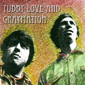 TUBBY LOVE and GRAYMATION CD DOWNLOAD