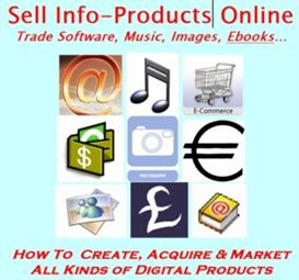 Sell Info-Products Online - Trade Software, Games, Music, Images, Ebooks… | eBooks | Internet