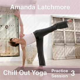 amanda latchmore - chill out yoga - flow, volume 3