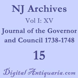 nj archives (i:xv) journal of the governor and council 1738-1748