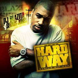 The Hardway Hosted By Serius Jones | Music | Rap and Hip-Hop