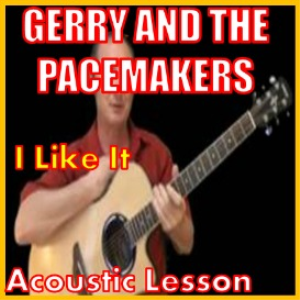 learn to play i like it by gerry and the pacemakers