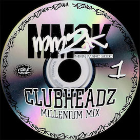 clubheadz 2000 mm2k millenium mix 1
