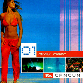mixin marc - spring break - cancun 2001