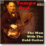 Tampa Red, The Man With The Gold Guitar, Ambient Stereo FLAC | Music | Classical