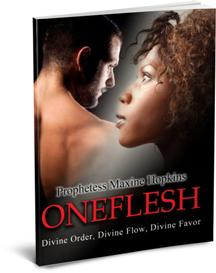 ONEFLESH BY PROPHETESS MAXINE HOPKINS