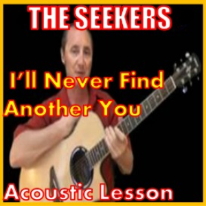Learn to play I'll Never Find Another You by The Seekers | Movies and Videos | Educational