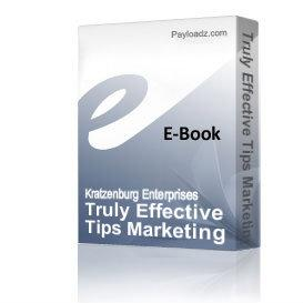 Truly Effective Tips Marketing Manual | eBooks | Business and Money
