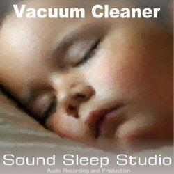 Sound Sleep Vacuum Cleaner 60 minutes | Music | Ambient
