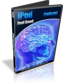 IPOD Video Feel Good Podcast Subliminal Video Messages Nelson Berry | Movies and Videos | Special Interest