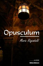 opusculum - par marie regimbald