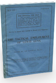 THE TACTICAL EMPLOYMENT OF LEWIS GUNS. SS.197 (January 1918)