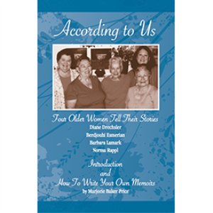 According to Us: Four Older Women Tell Their Stories, And How to Write Your Own Memoirs | eBooks | Self Help