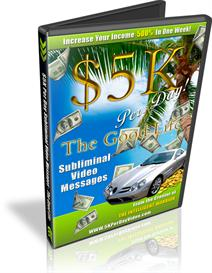 The Good Life Subliminal Video Messages $5K Per Day