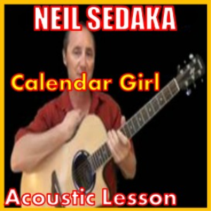 Learn to play Calendar Girl by Neil Sedaka | Movies and Videos | Educational