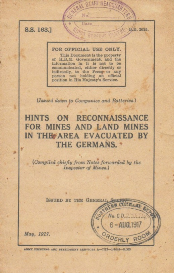 hints on reconnaissance for mines and land mines in the area evacuated by the germans.