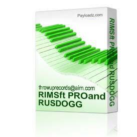RIMSft PROand RUSDOGG | Music | Rap and Hip-Hop
