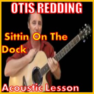 learn to play sittin on the dock by otis redding