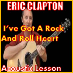 learn to play ive got a rock and roll heart by eric clapton