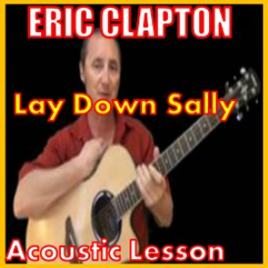 learn to play lay down sally by eric clapton