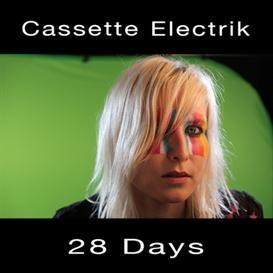 Cassette Electrik - 28 Days (4 track single) | Music | Electronica