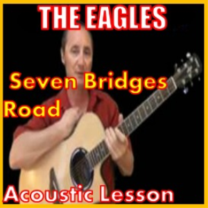 learn to play seven bridges road by the eagles