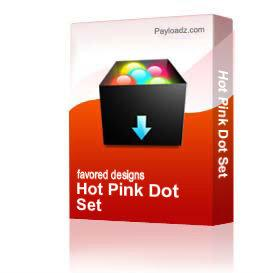 Hot Pink Dot Set | Other Files | Patterns and Templates