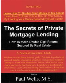 the secrets of private mortgage lending,  229 pages
