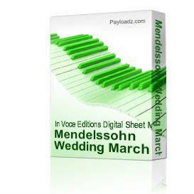 Mendelssohn Wedding March - from A Midsummer Nights Dream