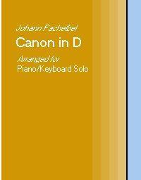 Pachelbel Canon in D - Piano Solo arrangement | Music | Classical