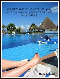 independently wealthy in the swimming pool service business