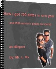 How I Got 700 Dates In One Year (And 2500 Women's Phone Numbers) | eBooks | Romance