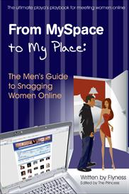 From MySpace to My Place The Mens Guide to Snagging Women Online | eBooks | Self Help