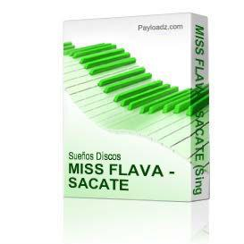 miss flava - sacate (single)