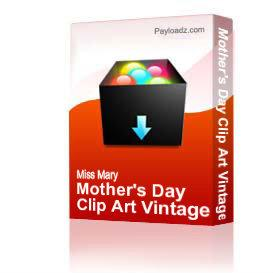 Mother's Day Clip Art Vintage Picture Pack PDF Set ZNE | Other Files | Clip Art