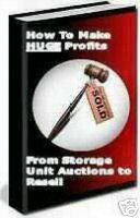 Earn Huge Profits From Storage Unit Auctions For Resell | eBooks | Business and Money