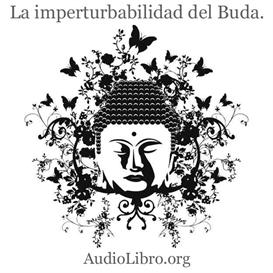 La imperturbabilidad del buda. Audio cuento. | Audio Books | Religion and Spirituality