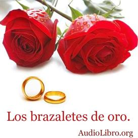 Los brazaletes de oro. Audio cuento. | Audio Books | Religion and Spirituality