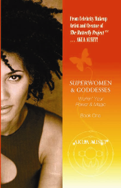 superwomen & goddesses: workin' your power & magic book one by akua auset