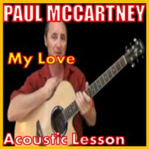 Learn how to play My Love by Paul McCartney | Movies and Videos | Educational