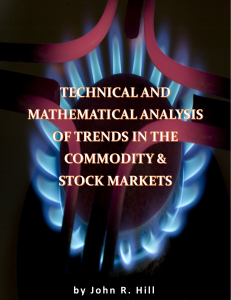 technical & mathematical analysis of trends in the commodity & stock markets