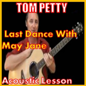 Learn to play Last Dance With Mary Jane by Tom Petty | Movies and Videos | Educational