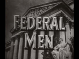 federal men - classic crime show box set 1