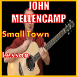 learn to play small town by john mellencamp