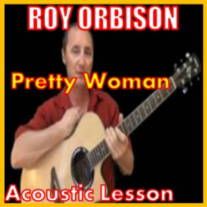 Learn Pretty Woman by Roy Orbison | Movies and Videos | Educational