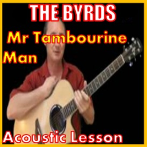 Learn to play Mr Tambourine Man by The Byrds | Movies and Videos | Educational
