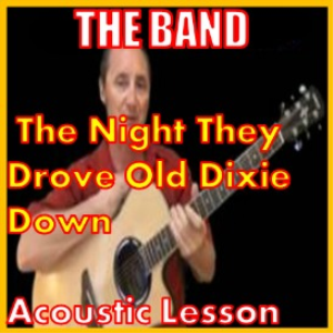 Learn to play The Night They Drove Ole Dixie Down by The Band | Movies and Videos | Educational