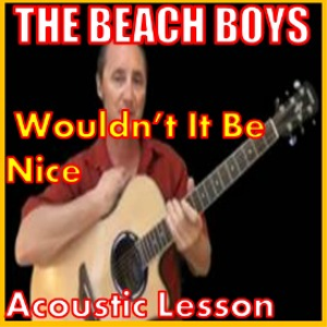 Learn to play Wouldn't It Be Nice by The Beach Boys | Movies and Videos | Educational