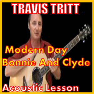 learn to play modern day bonnie and clyde by travis tritt
